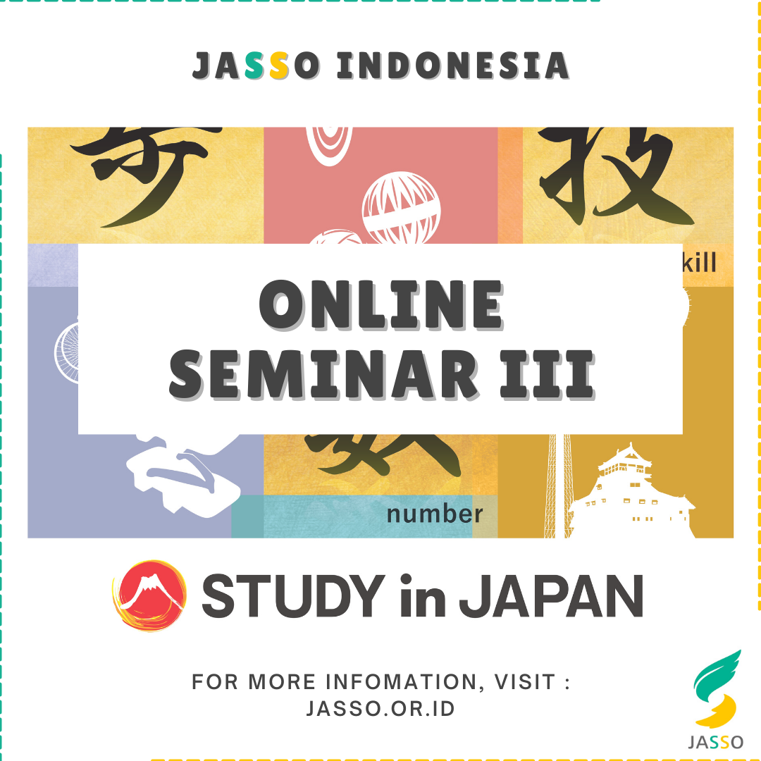 Online Seminar 3 by JASSO Indonesia